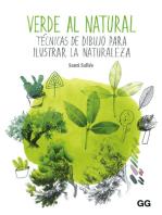 Verde al natural: Técnicas de dibujo para ilustrar la naturaleza