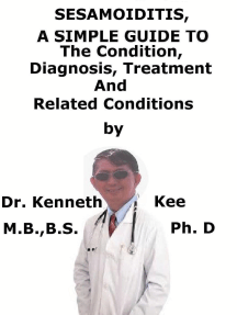 Sesamoiditis, A Simple Guide To The Condition, Diagnosis, Treatment And Related Conditions