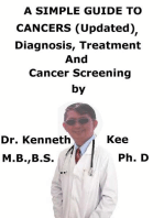A Simple Guide To Cancers (Updated), Diagnosis, Treatment And Cancer Screening