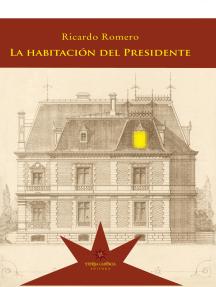 La habitación del Presidente