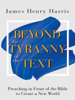 Beyond the Tyranny of the Text