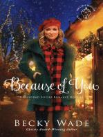 Because of You (Christmas Heirloom Novella Collection)