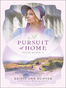A Pursuit of Home (Haven Manor Book #3)