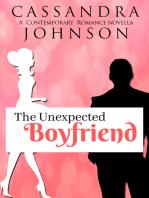 The Unexpected Boyfriend