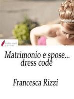 Matrimonio e spose... dress code