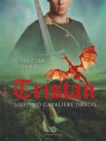 Tristan - L'ultimo Cavaliere Drago