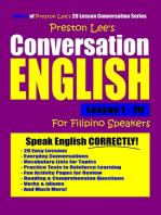Preston Lee's Conversation English For Filipino Speakers Lesson 1