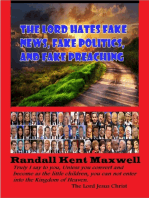 The Lord Hates Fake News, Fake Politics, and Fake Preaching