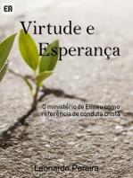 Virtude E Esperança