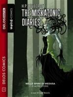 The Miskatonic Diaries 1