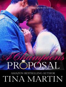 A Champion's Proposal