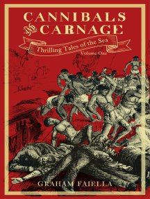 Cannibals and Carnage: Thrilling Tales of the Sea (vol.1)