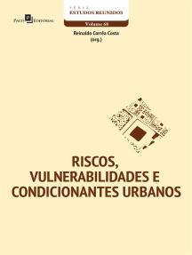 RISCOS, VULNERABILIDADES E CONDICIONANTES URBANOS