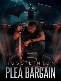 Plea Bargain: Ace Grant, Demon Slayer, #2