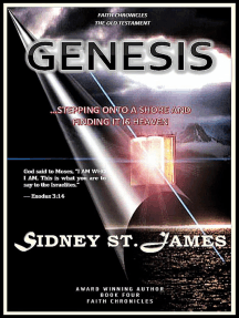 Genesis - Stepping Onto the Shore and Finding It is Heaven: The Faith Chronicles, #4
