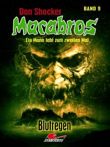 Dan Shocker's Macabros 9: Blutregen