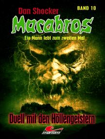 Dan Shocker's Macabros 10: Duell mit den Höllengeistern
