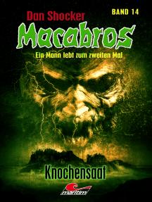 Dan Shocker's Macabros 14: Knochensaat