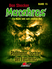 Dan Shocker's Macabros 15: Phantoma, Tochter der Finsternis