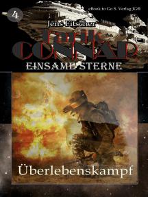 Überlebenskampf (TARIK CONNAR Einsame Sterne 4)