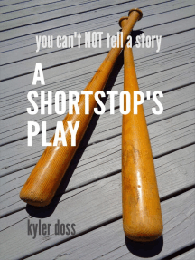 A Shortstop's Play