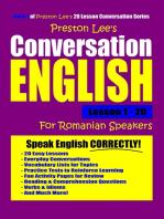 Preston Lee's Conversation English For Romanian Speakers Lesson 1