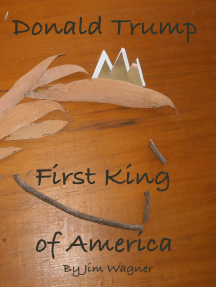Donald Trump, First King of America