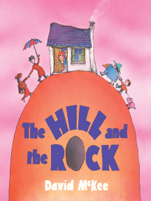 The Hill and the Rock