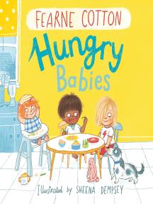 Hungry Babies