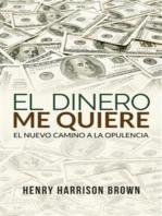 El dinero me quiere (Traducido)