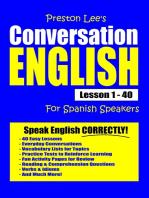 Preston Lee's Conversation English For Spanish Speakers Lesson 1
