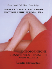 Internationale Photographie Art Bridge Europa /USA: Philosophische Kunstbetrachtungen