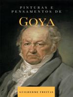 Pinturas e pensamentos de Goya
