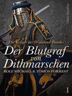 Die Krieger des Widukind-Bundes Band 1 – Der Blutgraf von Dithmarschen