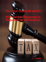 Tax Court Rules 90 and 91 - With Sample Response to Requests for Admissions