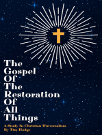 The Gospel of The Restoration of All Things