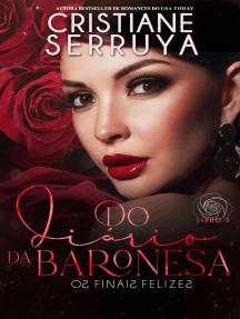 Do Diário da Baronesa 3: Os FinaiS FelizeS