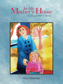 In My Mother's House: A Daughter's Story