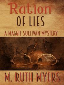 Ration of Lies: Maggie Sullivan mysteries, #8