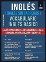 7 - STU - Inglés (Inglés Sin Barreras) Vocabulario Inglés Basico