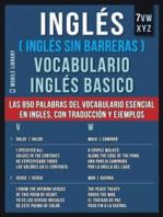 8 - VWXYZ - Inglés (Inglés Sin Barreras) Vocabulario Inglés Basico