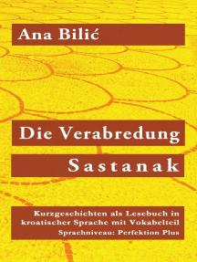 Die Verabredung / Sastanak: Kroatisch-leicht.com