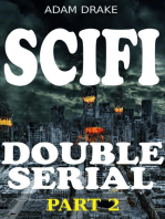 Scifi Double Serial Part 2
