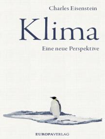 Klima: Eine neue Perspektive