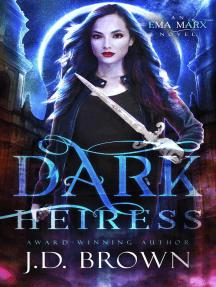 Dark Heiress: An Ema Marx Novel, #5