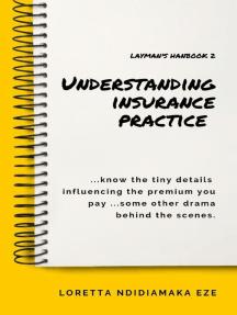 Understanding Insurance Practice