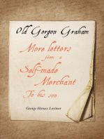 Old Gorgon Graham - More Letters from a Self-Made Merchant to His Son
