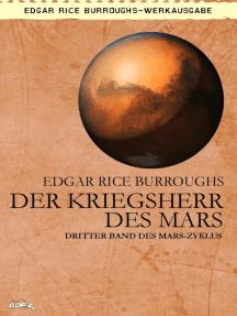 DER KRIEGSHERR DES MARS: Dritter Band des MARS-Zyklus