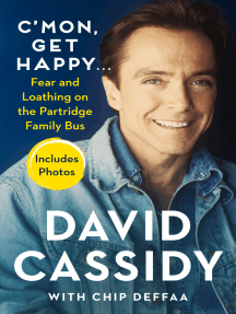 C'mon, Get Happy . . .: Fear and Loathing on the Partridge Family Bus