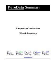 Carpentry Contractors World Summary: Market Values & Financials by Country